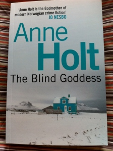 The Blind Goddess by Anne Holt