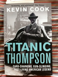 Titanic Thompson by Kevin Cook