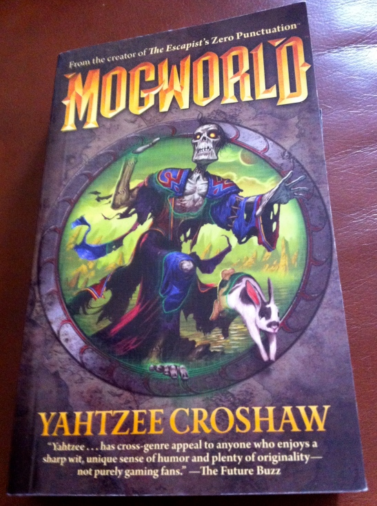 Mogworld by Yahtzee Croshaw