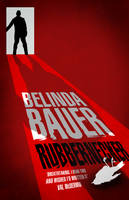 Rubbernecker by Belinda Bauer Hardback Cover