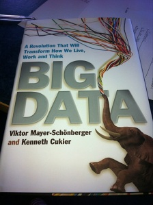 Big Data by Viktor Mayer-Schönberger and Kenneth Cukier