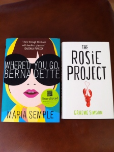 Where'd You Go, Bernadette by Maria Semple and The Rosie Project by Graeme Simsion