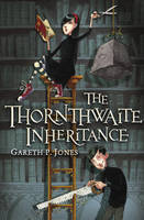 The Thornthwaite Inheritance by Gareth P. Jones