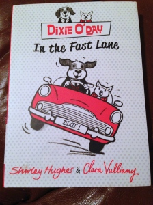 Dixie O'Day in the Fast Lane by Shirley Hughes & Clara Vulliamy