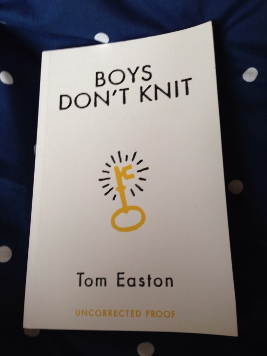 Boys Don't Knit by Tom Easton (proof)